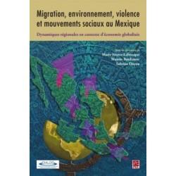 Migration, environnement, violence et mouvements sociaux au Mexique : Chapter 9