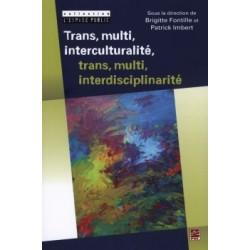 Trans, multi, interculturalité, trans, multi, interdisciplinarité : Chapter 3