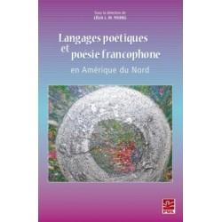 Langages poétiques et poésie francophone en Amérique du Nord : Chapter 1