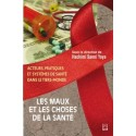 Les maux et les choses de la santé. Acteurs, pratiques et systèmes de santé dans le tiers-monde : Chapter 5